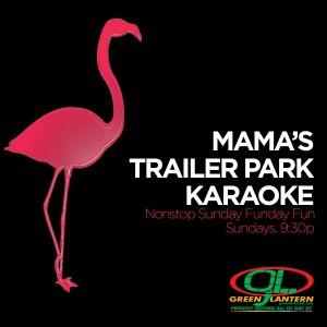Mama's Trailer Park Karaoke
